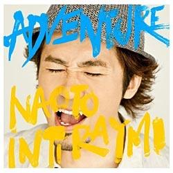 NAOTO INTI RAYMI/ADVENTURE 通常盤 【CD】