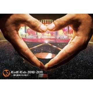 KinKi Kids/KinKi Kids 2010-2011 ~君も堂本FAMILY~ 通常盤 【DVD】
