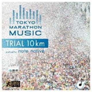 (V.A.)/TOKYO MARATHON MUSIC Presents TRIAL 10Km Produced by note native 【CD】