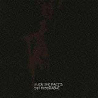 ファック・ザ・ファクツ/ダイ・ミゼラブル 【音楽CD】