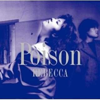 REBECCA/POISON 【CD】
