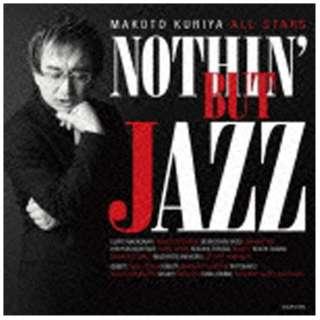 クリヤ・マコト・オールスターズ/NOTHIN' BUT JAZZ 【CD】