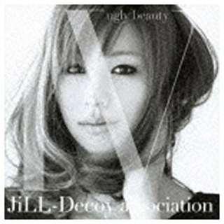 JiLL-Decoy association/ジルデコ4 ~ugly beauty~ 【CD】
