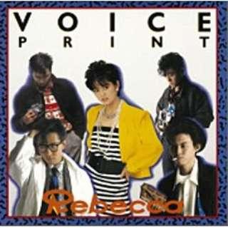 REBECCA/VOICE PRINT 【CD】