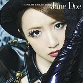 高橋みなみ/Jane Doe Type A 【CD】