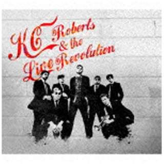 ケーシー・ロバーツ&ザ・ライブレボリューション/KC Roberts & the Live Revolution 【CD】