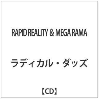ラディカル・ダッズ/RAPID REALITY & MEGA RAMA 【CD】