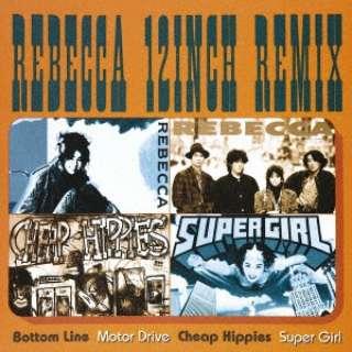 REBECCA/REBECCA 12inch Remix 【CD】