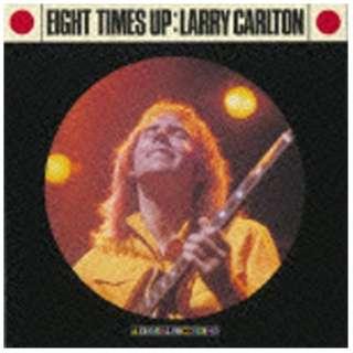 ラリー・カールトン(g)/エイト・タイムス・アップ 完全生産限定特別価格盤 【CD】