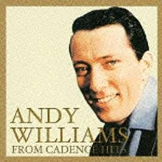 アンディ・ウィリアムス/追悼盤 アンディ・ウィリアムス・ケイデンス時代 【音楽CD】