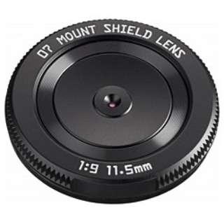カメラレンズ 07 MOUNT SHIELD LENS 11.5mm F9 ブラック [ペンタックスQ /単焦点レンズ]