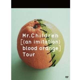Mr.Children/Mr.Children[(an imitation) blood orange]Tour 【DVD】