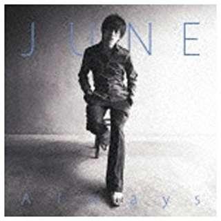 JUNE/Always 【CD】