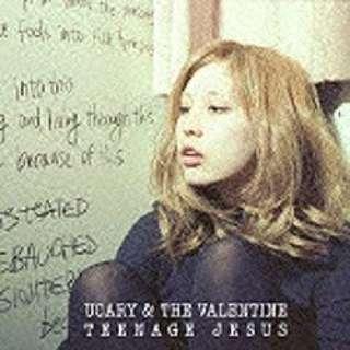UCARY & THE VALENTINE/TEENAGE JESUS 【音楽CD】