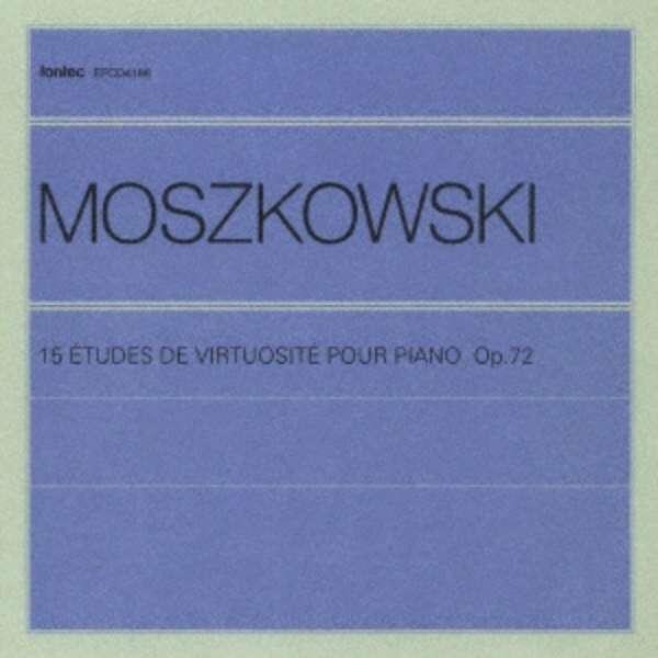 (クラシック)/モシュコフスキー:15の練習曲 【音楽CD】