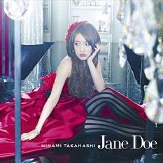 高橋みなみ/Jane Doe Type B 【音楽CD】