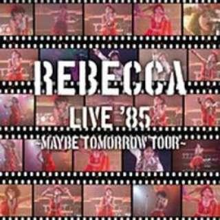 REBECCA/REBECCA LIVE '85 ~Maybe Tomorrow Tour~ 【CD】