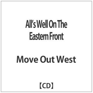 Move Out West/All's Well On The Eastern Front 【音楽CD】