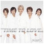 AQUA5/TIME TO LOVE 【CD】