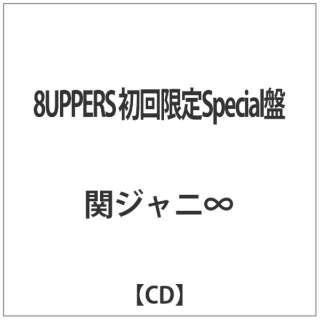 関ジャニ∞/8UPPERS 初回限定Special盤 【CD】
