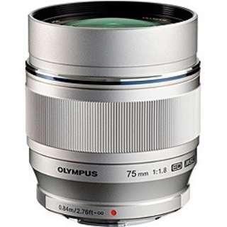 カメラレンズ ED 75mm F1.8 M.ZUIKO DIGITAL(ズイコーデジタル) シルバー [マイクロフォーサーズ /単焦点レンズ]