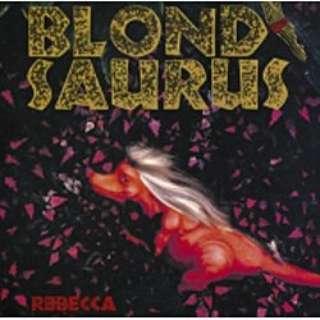 REBECCA/BLOND SAURUS 【CD】