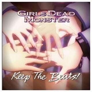 Girls Dead Monster/Keep The Beats! 【CD】