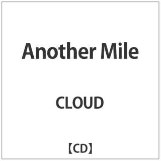 CLOUD/Another Mile 【音楽CD】
