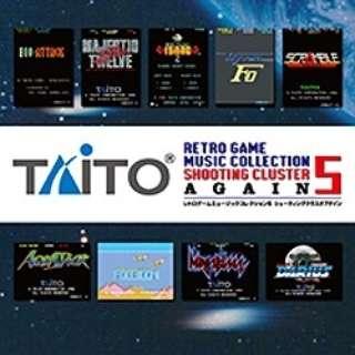 ZUNTATA/タイトー レトロゲームミュージック コレクション5 シューティングクラスタ アゲイン 【音楽CD】