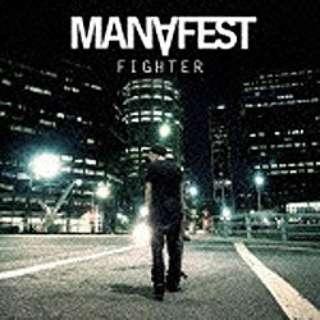 マナフェスト/ファイター 【CD】