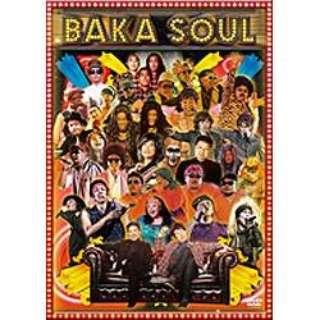 BAKA SOUL 【DVD】