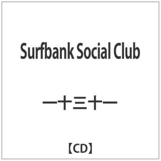 一十三十一/Surfbank Social Club 【音楽CD】