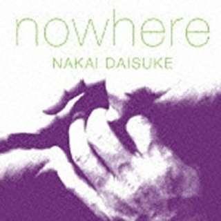 中井大介/nowhere 【音楽CD】