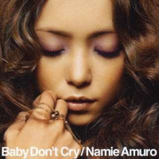 安室奈美恵/ Baby Don't Cry
