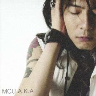 MCU/ A.K.A 【CD】