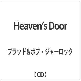 プラッド&ボブ・ジャーロック/Heaven's Door 【CD】