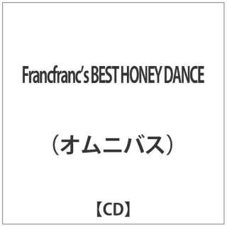 (オムニバス)/ Francfranc's BEST HONEY DANCE