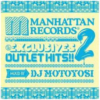 DJ MOTOYOSI/The EXCLUSIVES OUTLET HITS!! 2 MIXED BY DJ MOTOYOSI 【CD】