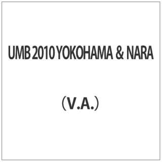 UMB 2010 YOKOHAMA & NARA