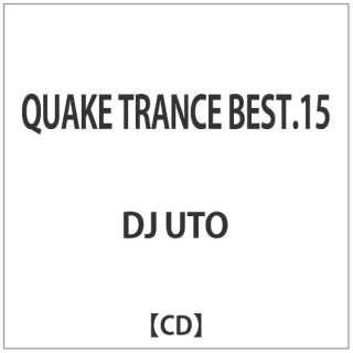 DJ UTO/QUAKE TRANCE BEST.15 【CD】