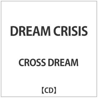 ドリ-ム クライシス 【CD】