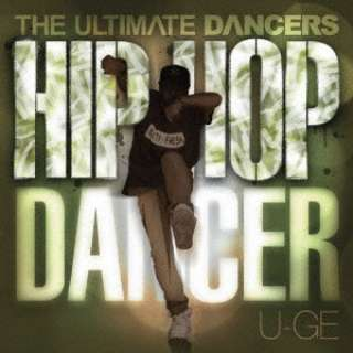 (V.A.)/ THE ULTIMATE DANCERS: : HIP HOP DANCER