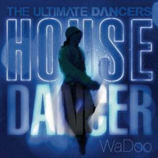 (V.A.)/ THE ULTIMATE DANCERS: : HOUSE DANCER