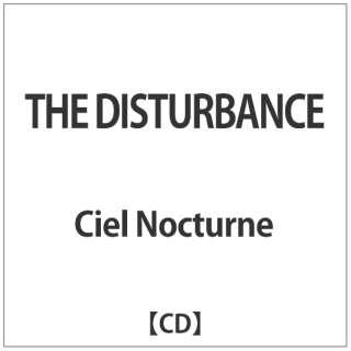 Ciel Nocturne/ THE DISTURBANCE