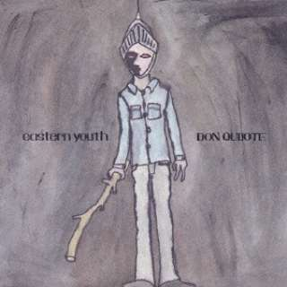 eastern youth/ Don quijote 【CD】