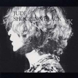 JUDE/ SHOCKING BLACK 【CD】