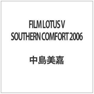FILM LOTUS V SOUTHERN COMFORT 2006