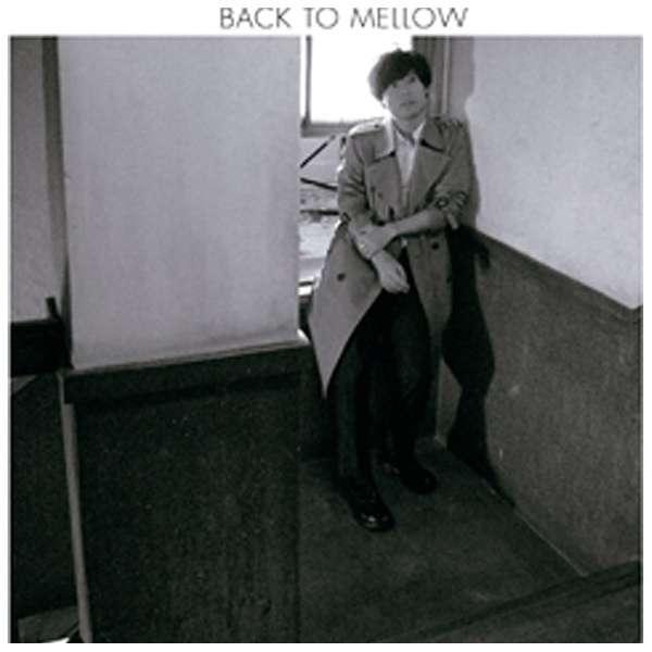 中田裕二/BACK TO MELLOW 通常盤 【CD】