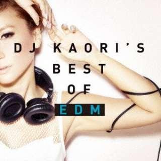 (V.A.)/DJ KAORI'S BEST OF EDM 【CD】