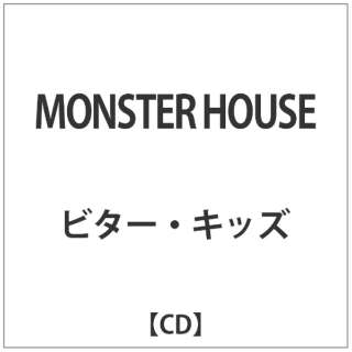 ビター・キッズ/MONSTER HOUSE 【CD】